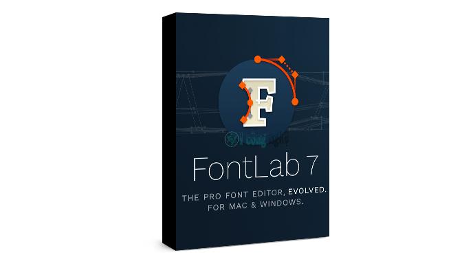 FontLab 7 – font chữ chuyên nghiệp