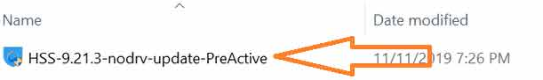 Chạy file HSS-9.21.3-nodrv-update-PreActive.exe