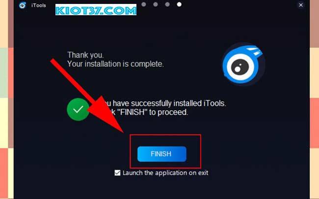 Nhấn chọn Finish để kết thúc quá trình cài đặt phần mềm iTools